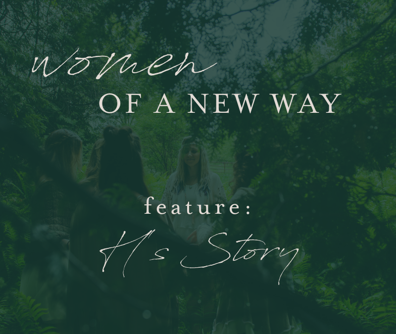Women of A New Way Feature: H's Story